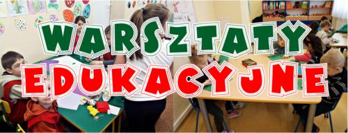 Warsztaty Edukacyjne i Świąteczne Dla Dzieci Lublin